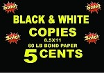 BLACK AND WHITE COPIES  - 8.5x11-60LB BOND PAPER